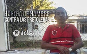 Campesino del Caquetá en huelga de hambre contra las petroleras