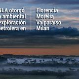 Florencia, Morelia, Valparaíso y Milán: vía libre para las petroleras. Fotografìa: kamilo Ardila